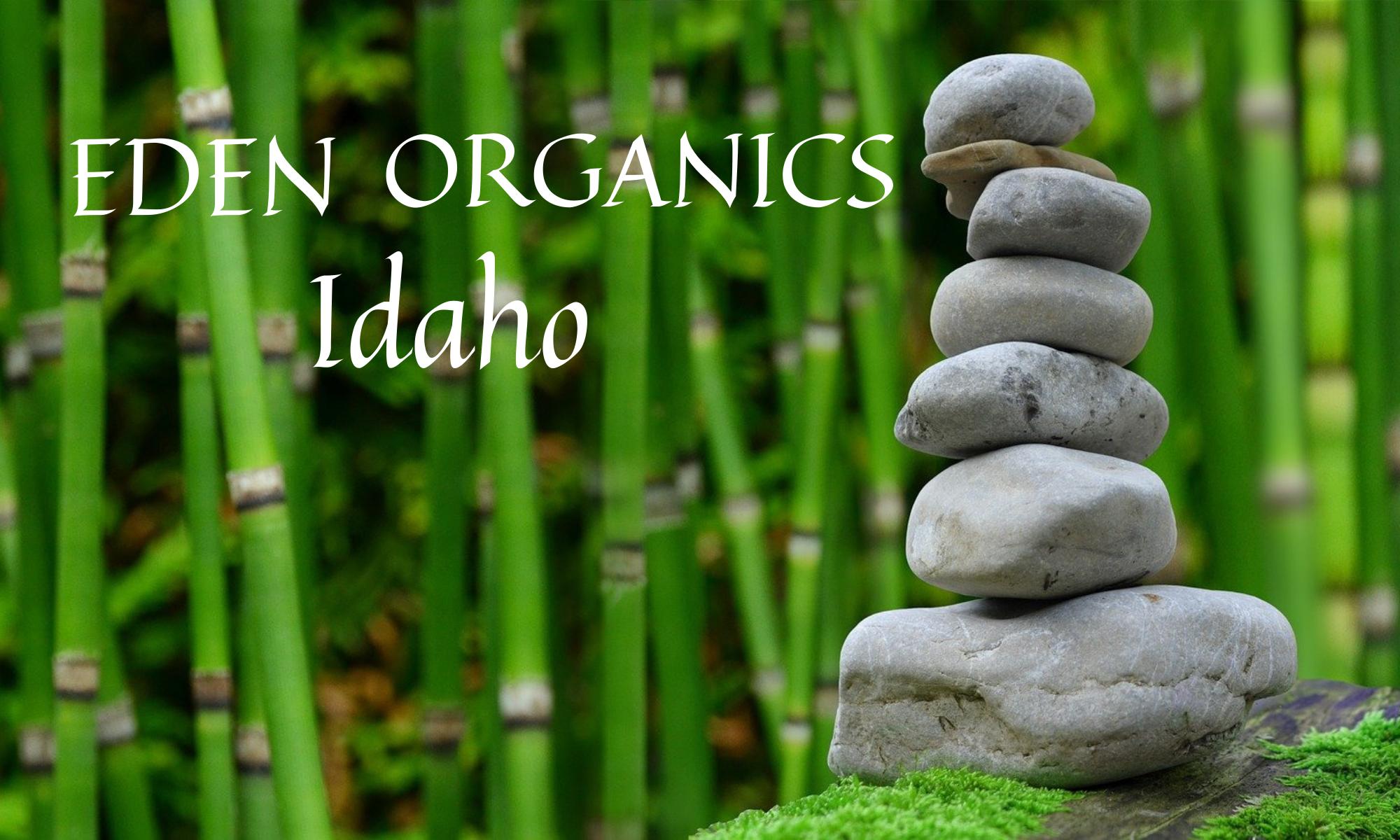 Eden Organics Idaho